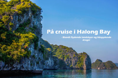 Rejseblog: På budget cruise i Halong Bay, Vietnam