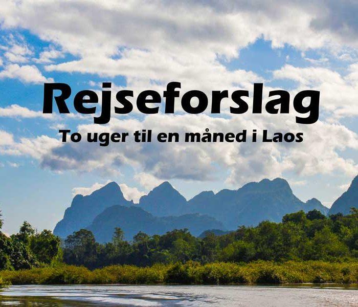 Ruteforslag: Laos i to uger til en måned, hvad kan du nå?