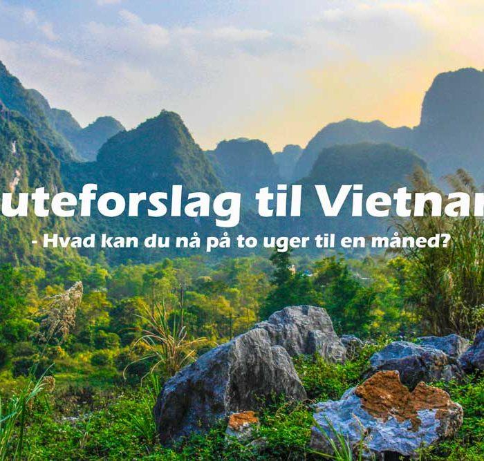 Ruteforslag: Vietnam i to uger til en måned, hvad kan du nå?